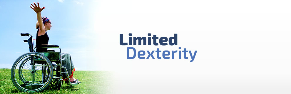 Limited Dexterity